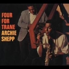 Archie Shepp (Арчи Шепп): Four For Trane