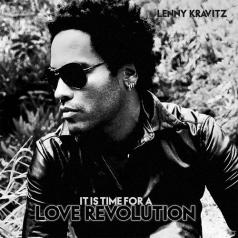 Lenny Kravitz (Ленни Кравиц): It's Time For A Love Revolution