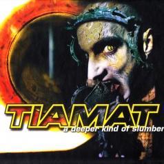 Tiamat: A Deeper Kind Of Slumber
