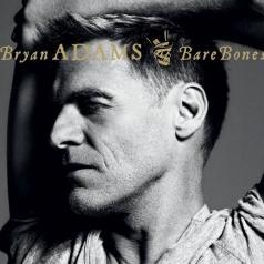 Bryan Adams (Брайан Адамс): Bare Bones