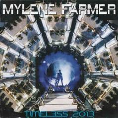 Mylene Farmer (Милен Фармер): Timeless 2013