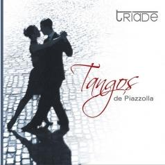 Triade (Триаде): Tangos De Piazzolla