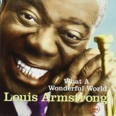 Louis Armstrong (Луи Армстронг): What A Wonderful World