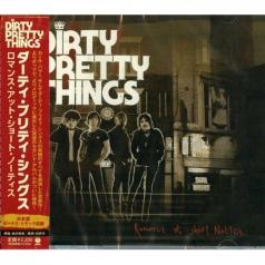 Dirty Pretty Things (Дирти Претти Тингс): Romance At Short Notice