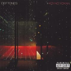 Deftones (Дефтонс): Koi No Yokan