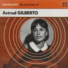 Astrud Gilberto: Ipanema Girl: The Very Best Of
