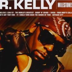 R. Kelly (Ар Келли): Milestones