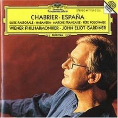 John Eliot Gardiner (Джон Элиот Гардинер): Chabrier: Espa?a; Suite pastorale
