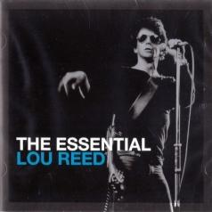 Lou Reed (Лу Рид): The Essential Lou Reed