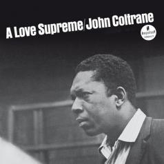 John Coltrane (Джон Колтрейн): A Love Supreme