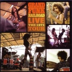 Grand Funk Railroad (Гранд Фанк Рейлроуд): Live: The 1971 Tour