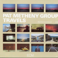 Pat Metheny (Пэт Метени): Travels