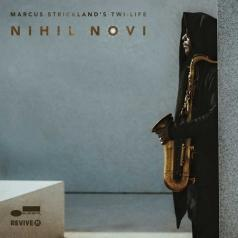 Marcus Strickland (Маркус Стрикленд): Nihil Novi
