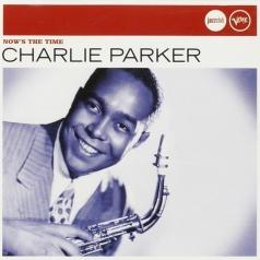 Charlie Parker (Чарли Паркер): Now's The Time