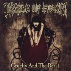 Cradle Of Filth (Кредл Оф Филд): Cruelty & The Beast