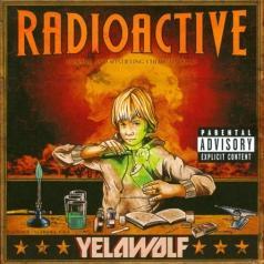 Yelawolf (Майкл Уэйн Эта): Radioactive