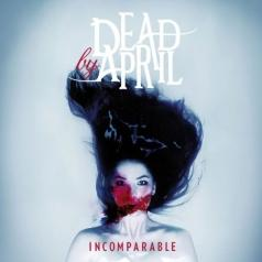 Dead By April: Incomparable