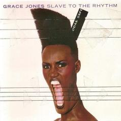 Grace Jones (Грейс Джонс): Slave To The Rhythm