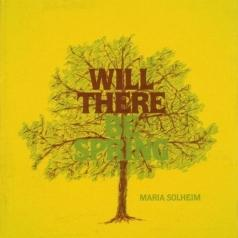 Maria Solheim: Will There Be Spring
