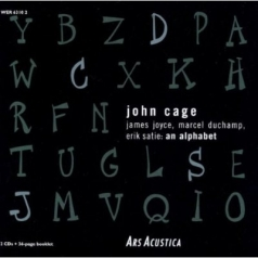 John Cage: Cage: James Joyce / Marcel Duchamp