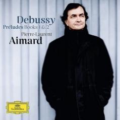 Pierre-Laurent Aimard (Пьер-Лоран Эмар): Debussy: Preludes Books 1 & 2