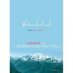 Martha Argerich: Verbier Festival Highlights 2007