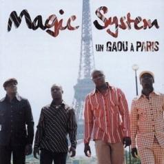 Magic System (Меджик Систем): Un Gaou A Paris