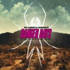 My Chemical Romance (Май Криминал Романс): Danger Days: The True Lives Of The Fabulous Killjoys