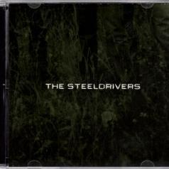 The Steeldrivers: The Steeldrivers