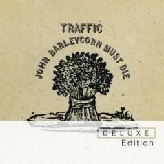 Traffic: John Barleycorn Must Die