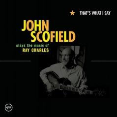 John Scofield (Джон Скофилд): That's What I Say