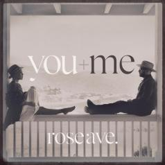 You+Me: Rose Ave.