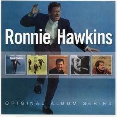 Ronnie Hawkins (Ронни Хоукинс): Original Album Series (Ronnie Hawkins / Mr. Dynamo / The Folk Ballads of Ronnie Hawkins / Ronnie Hawkins 1970 / The Hawk)