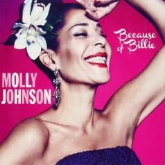 Molly Johnson (Молли Джонсон): Because Of Billie