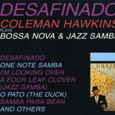 Coleman Hawkins (Коулмен Хокинс): Desafinado