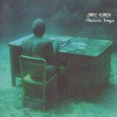 Eddie Vedder (Эдди Веддер): Ukulele Songs