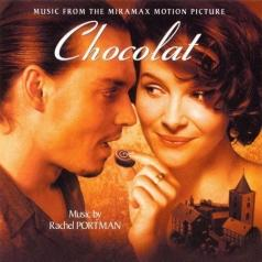 Rachel Portman (Рэйчел Портман): Chocolat - Original Motion Picture Sound