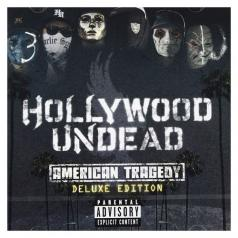 Hollywood Undead (Голливуд Андед): American Tragedy
