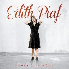 Edith Piaf (Эдит Пиаф): Hymne A La Mome