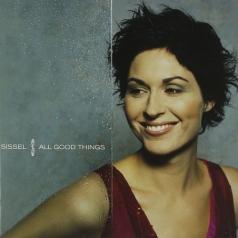 Sissel (Сиссель): All Good Things