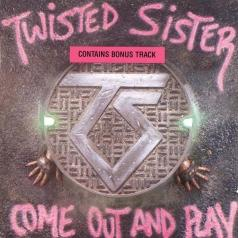 Twisted Sister (Твистед Систер): Come Out And Play
