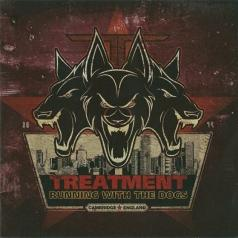 The Treatment: Running With The Dogs