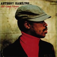 Anthony Hamilton (Энтони Хэмилтон): Ain't Nobody Worryin'