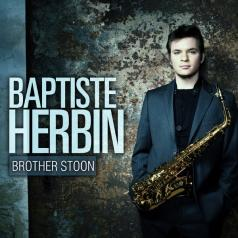 Baptiste Herbin (Баптисте Хербин): Brother Stoon