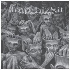Limp Bizkit (Лимп Бизкит): New Old Songs