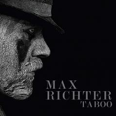 Max Richter (Макс Рихтер): Taboo