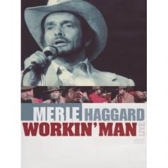 Merle Haggard (Мерл Хаггард): Workin' Man Live