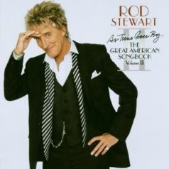Rod Stewart (Род Стюарт): As Time Goes By...The Great American Songbook II