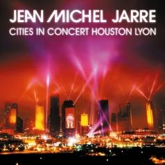 Jean Michel Jarre (Жан-Мишель Жарр): Cities In Concert Houston Lyon