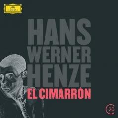 Hans Werner Henze (Ханс Вернер Хенце): Henze: El Cimarron